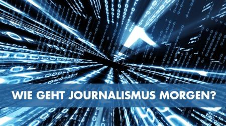 besser online 2015 Wie geht Journalismus morgen